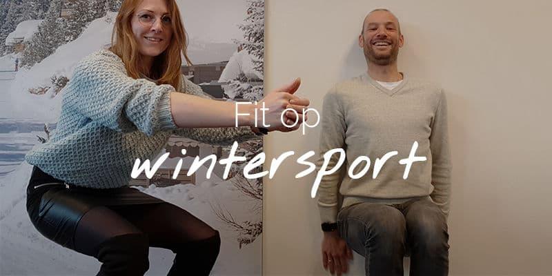 Hoe zorg je dat je fit op wintersport gaat?